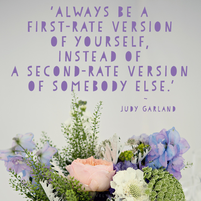 'Always be a first-rate version of yourself, instead of a second-rate version of somebody else.' Find us on Instagram with the hashtag #hlhinstaquotes