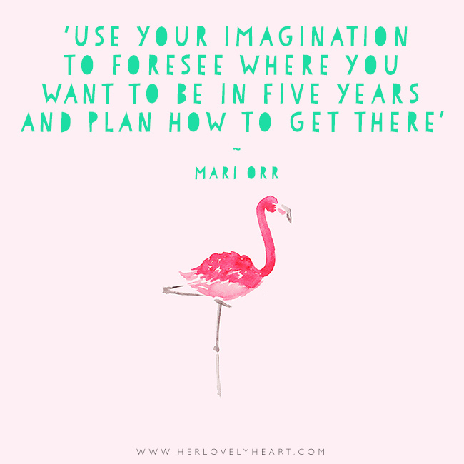 'Use your imagination to foresee where you want to be in five years and plan how to get there.' Find us on Instagram with the hashtag #hlhinstaquotes