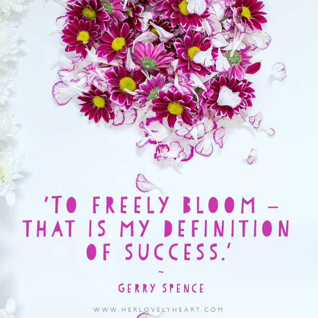 'To freely bloom – that my definition of success.' Find us on Instagram with the hashtag #hlhinstaquotes