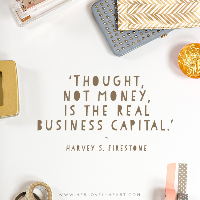 'Thought, not money, is the real business capital.' Find us on Instagram with the hashtag #hlhinstaquotes