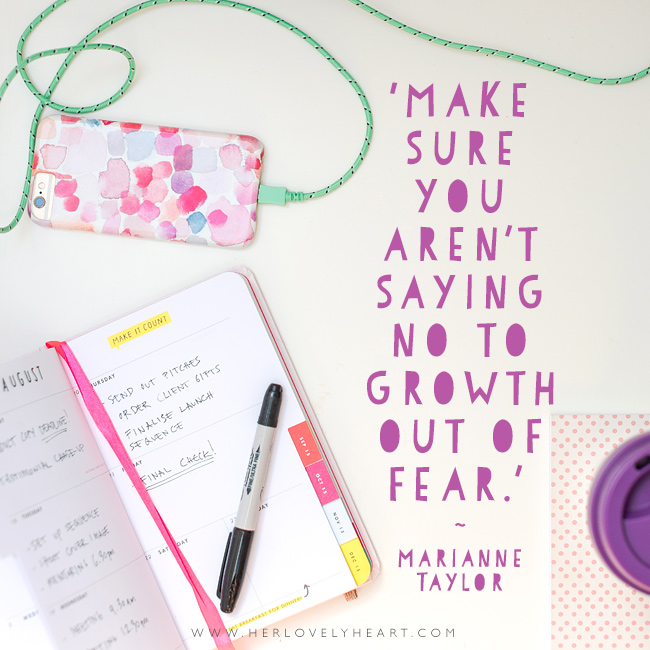'Make sure your aren't saying no to growth out of fear.' Find us on Instagram with the hashtag #hlhinstaquotes