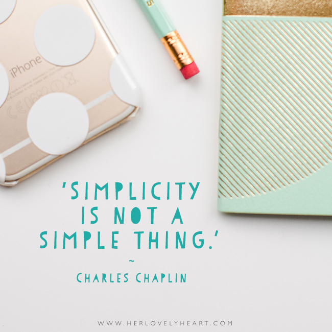 'Simplicity is not a simple thing.' Find us on Instagram at #hlhinstaquotes