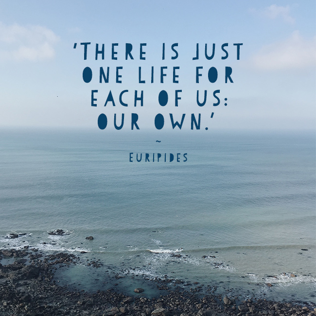'There is just one life for each of us, our own.' Find us on Instagram at #hlhinstaquotes