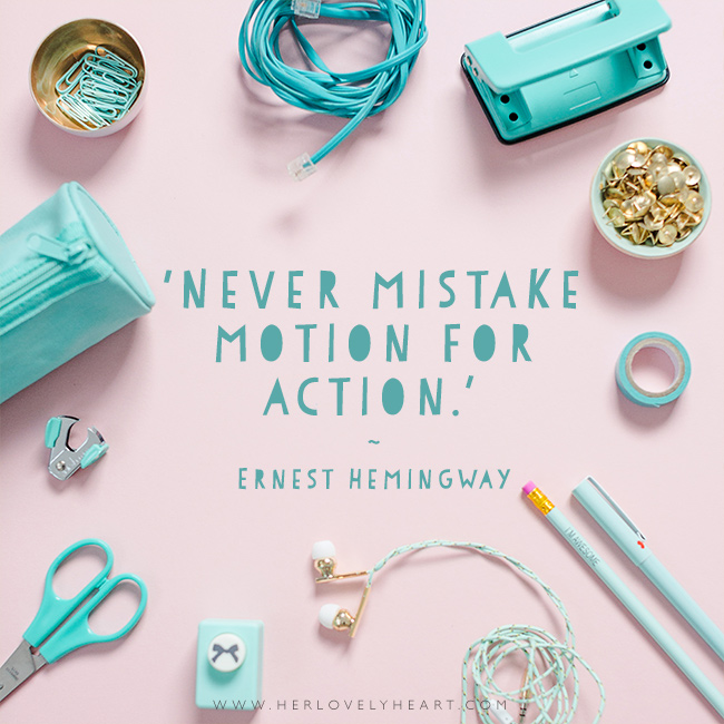 'Never mistake motion for action.' Find us on Instagram at #hlhinstaquotes