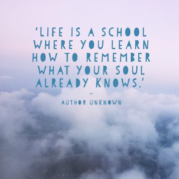 'Life is a school where you learn how to remember what your soul already knows.' Click through for more quotes, and find us on Instagram at #hlhinstaquotes