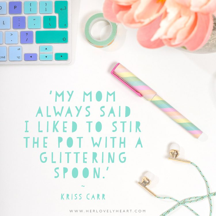 'My mom always said I liked to stir the pot with a glittering spoon.' Click through for more quotes, and find us on Instagram at #hlhinstaquotes