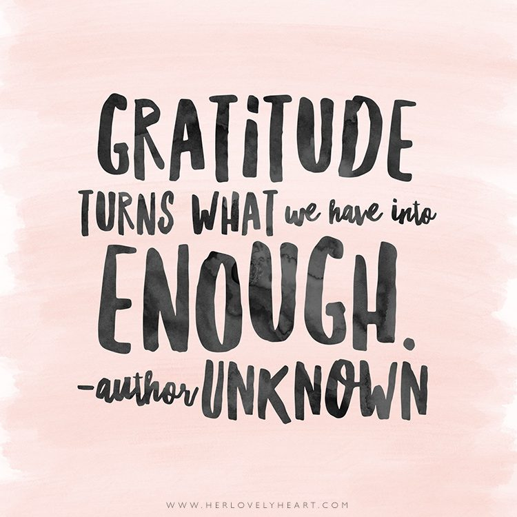 'Gratitude turns what we have into enough.' Click through for more quotes, and find us on Instagram at #hlhinstaquotes