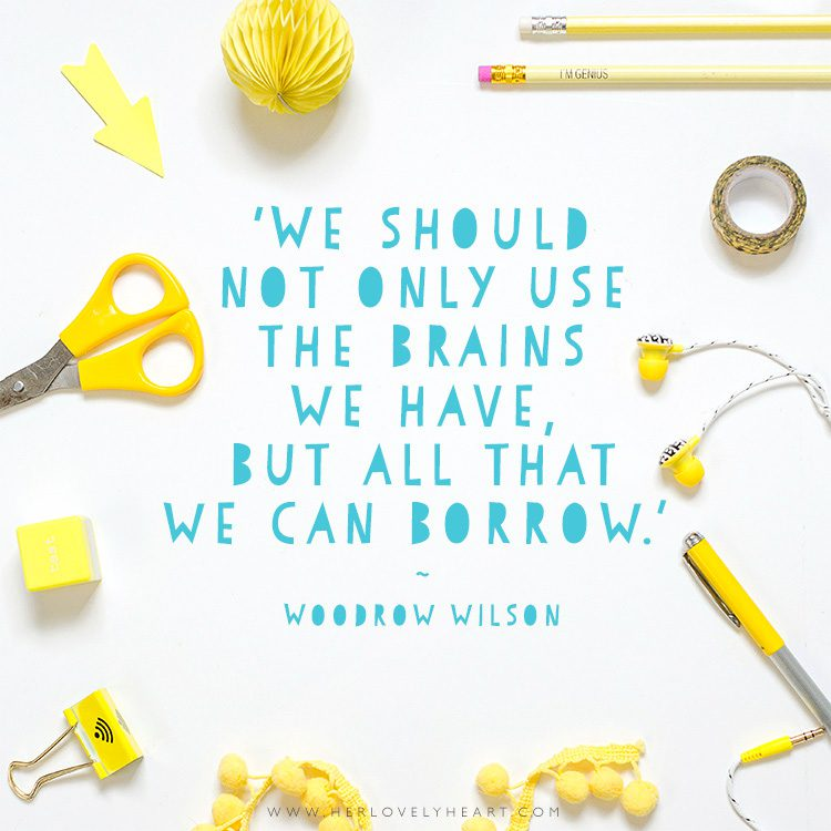 'We should not only use the brains we have, but all that we can borrow.' Click through for more quotes, and find us on Instagram at #hlhinstaquotes