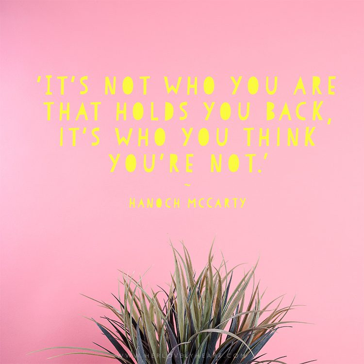 'It's not who you are that holds you back, it's who you think you're not.' Click through for more quotes, and find us on Instagram at #hlhinstaquotes