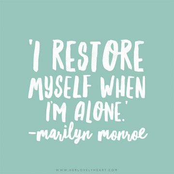'I restore myself when I'm alone.' Click through for more quotes, and find us on Instagram at #hlhinstaquotes