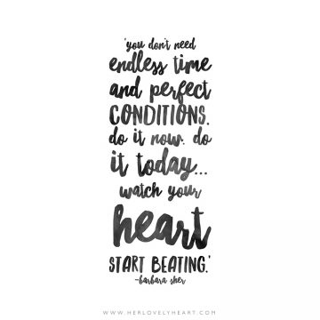 'You don't need endless time and perfect conditions.' Click through for more quotes, and find us on Instagram at #hlhinstaquotes